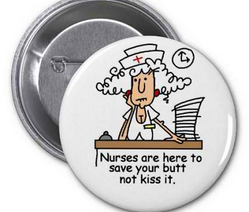 Nurse Humor Gifts Buttons