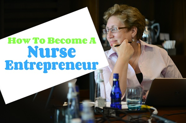 how to become a nurse entrepreneur