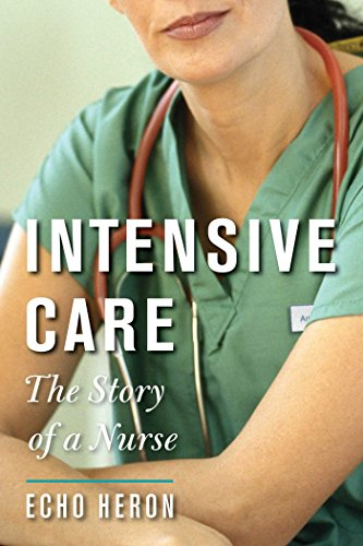 intensive care the story of a nurse book