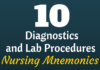 diagnostics and lab procedures nursing mnemonics