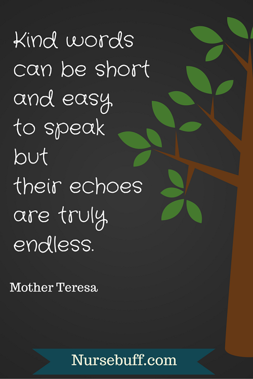 Image of: Someone Mother Teresa Quote Nursebuff 50 Nursing Quotes To Inspire And Brighten Your Day Nursebuff