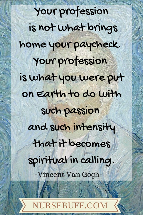 van gogh inspirational nursing quotes