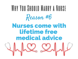 reason to marry a nurse