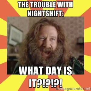 nightshift problem