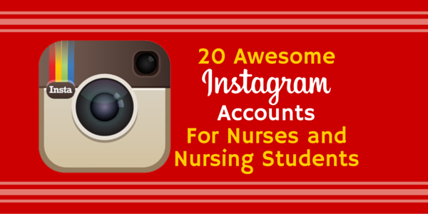 20 Awesome Instagram Accounts For Nurses and Nursing Students