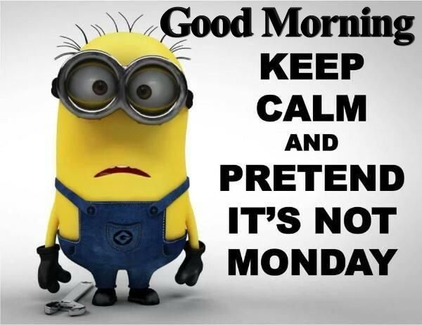 minion monday quote