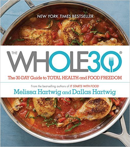 the-whole-30-the-30-day-guide-to-toal-health-and-food-freedom