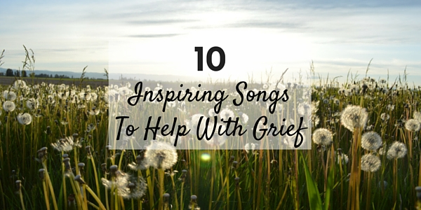 10 Inspiring Songs To Help With Grief - NurseBuff