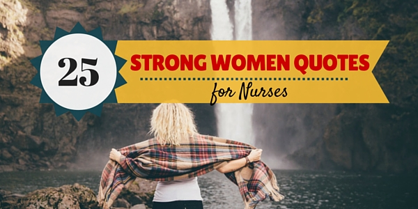 strong_women_quotes_for_nurses