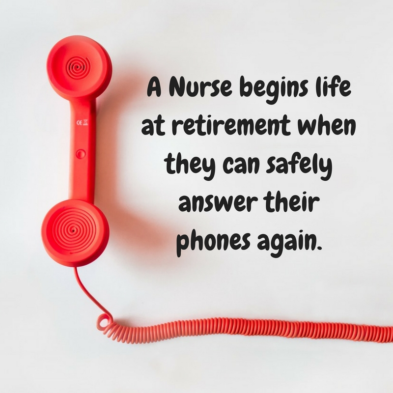 Funny Retirement Quotes Custom 48 Funny And Inspiring Nurse Retirement Quotes NurseBuff