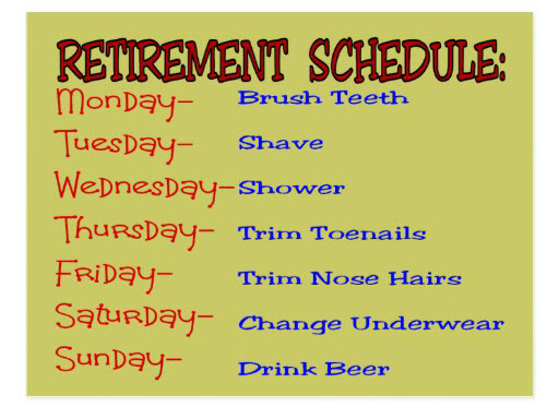 funny retirement schedule