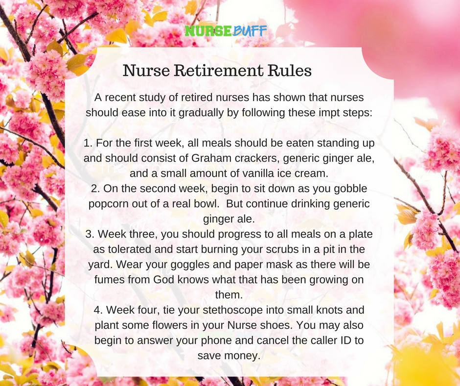 week four tie your stethoscope into small knots and plant some flowers in your nurse shoes you may also begin to answer your phone and cancel the caller