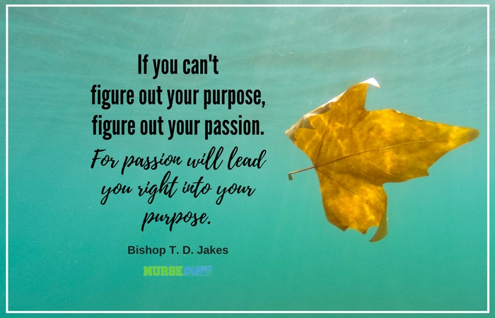 TODAY'S QUOTE: Purpose And Passion