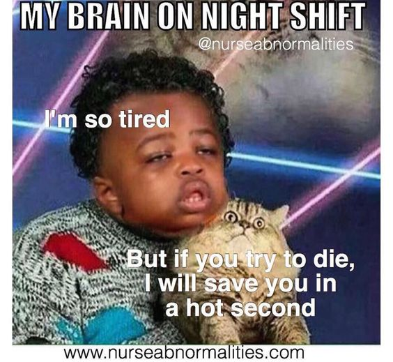night shift memes dilemma