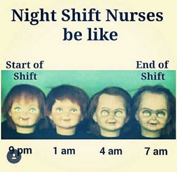 night shift memes nurses changes