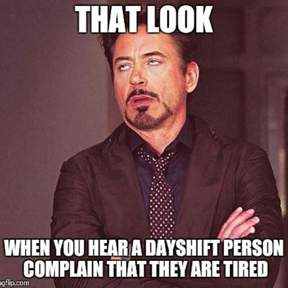 that look night shift memes