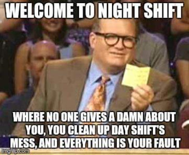 welcome to night shift memes