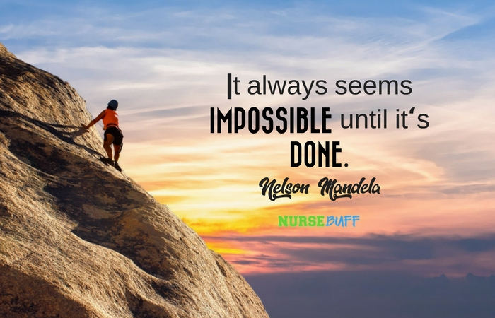 TODAY'S QUOTE It Always Seems Impossible Until It's Done NurseBuff Mesmerizing Quote It