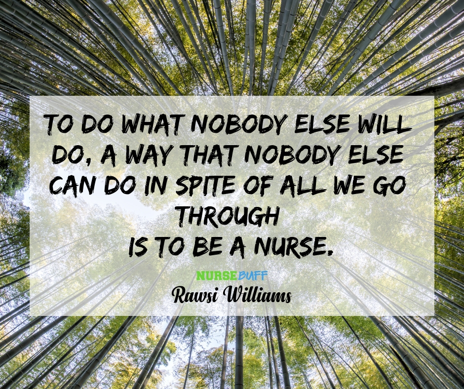 rawsi williams nurse quotes