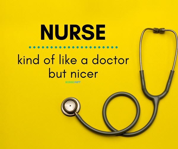 funny nurses kind of like a doctor but nicer quotes